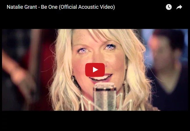 Natalie Grant - Be One (Hivatalos akusztikus verzió)