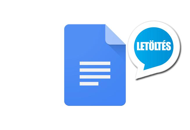 Google Docs Android alkalmazás letöltése ingyen